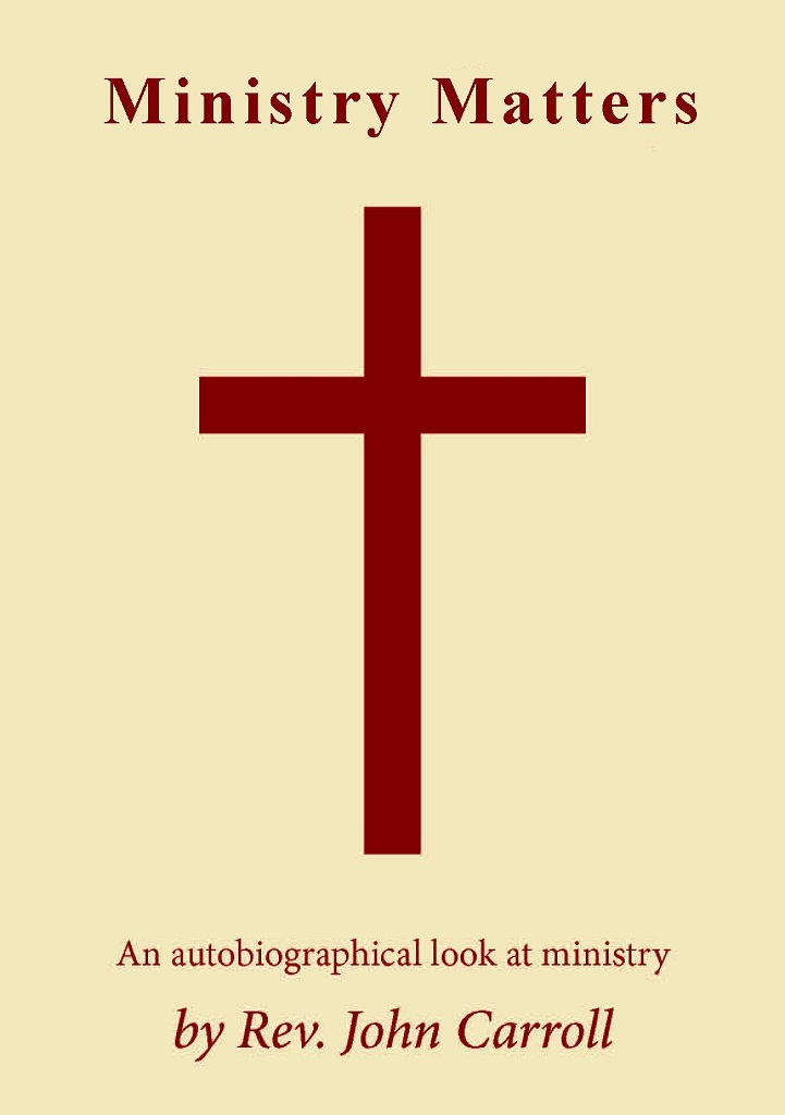 Ministry Matters, book by Rev John Carroll