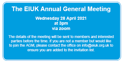 EIUK Annual General Meeting 2021